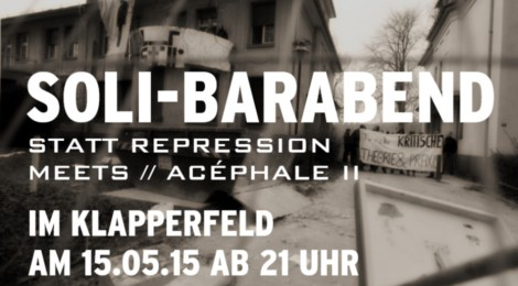 [15.05.] Soli-Barabend statt Repression meets Acéphale II